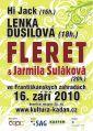 Dovolujeme si Vás pozvat na koncert Lenky Dusilové, skupiny Fleret a Jarmily Šulákové